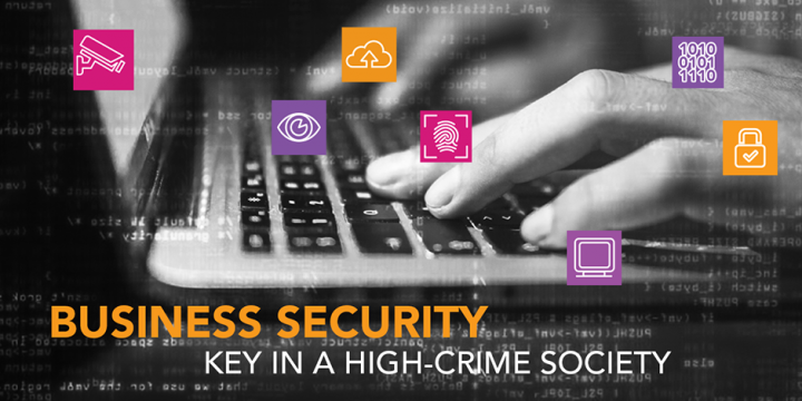 Business security key in a high-crime society
